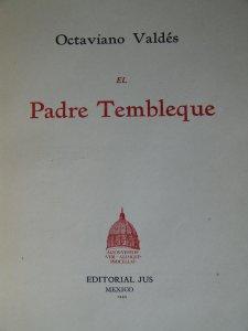 El padre Tembleque