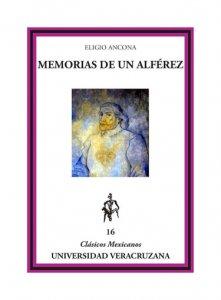 Memorias de un alférez = Novela histórica = Obra póstuma