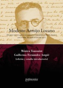 Modesto Armijo Lozano : diario dedicado a su esposa, Carmenza Mejía Aráuz (octubre de 1926-julio de 1927)