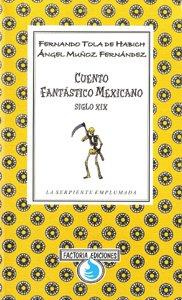 Cuento fantástico mexicano. Siglo XIX