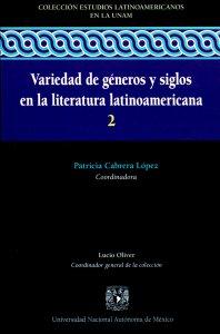 Variedad de géneros y siglos en la literatura latinoamericana