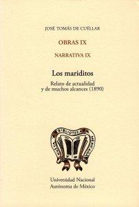 Obras IX. Narrativa IX. Los mariditos : relatos de actualidad y de muchos alcances (1890)