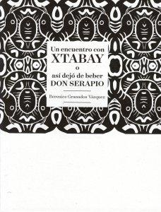 Un encuentro con Xtabay o así dejó de beber don Serapio