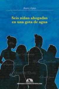 Seis niñas ahogadas en una gota de agua