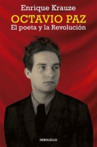 Octavio Paz: el poeta y la revolución