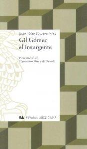 Gil Gómez el insurgente o la hija del médico