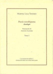 Poesía novohispana. Antología. Tomo II