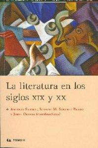 La literatura en los siglos XIX y XX