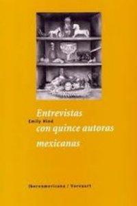 Entrevistas con quince autoras mexicanas