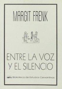 Entre la voz y el silencio