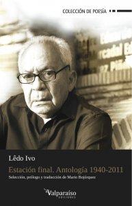 Estación final : antología de poemas 1940-2011