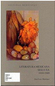 La literatura mexicana del siglo XX