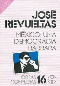 México : una democracia bárbara