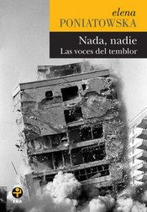 Nada, nadie : las voces del temblor
