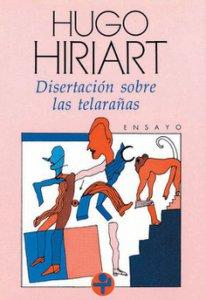 Disertación sobre las telarañas y otros escritos