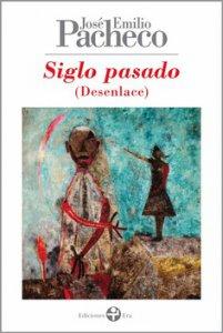 Siglo pasado : desenlace poemas 1999-2000