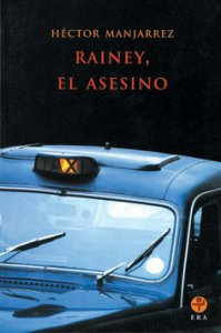 Rainey, el asesino