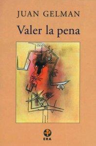 Valer la pena (1998-2000)