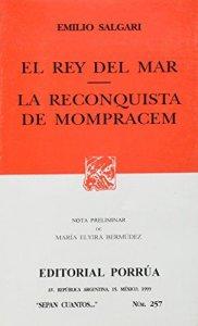 El rey del mar ; La reconquista de Mompracem