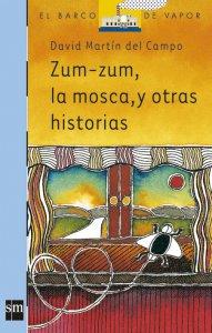 Zum-zum, la mosca, y otras historias