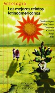 Los mejores relatos latinoamericanos : antología