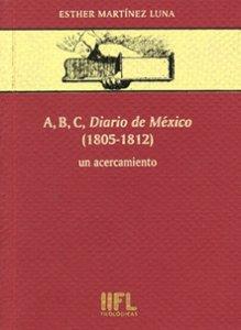 A, B, C, Diario de México (1805-1812) : un acercamiento