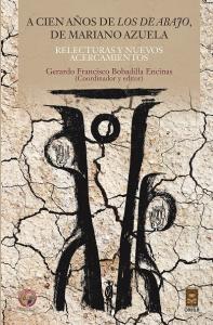 A cien años de Los de abajo, de Mariano Azuela