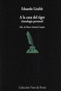 A la caza del tigre (Antología personal)