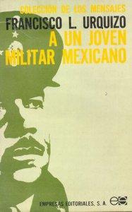 A un joven militar mexicano