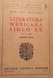 Literatura mexicana : siglo XX: 1910-1949