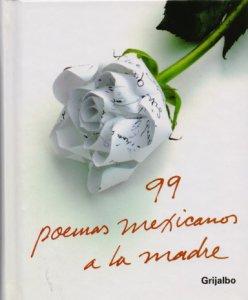 99 poemas mexicanos a la madre