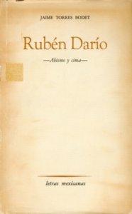 Rubén Darío. Abismo y cima