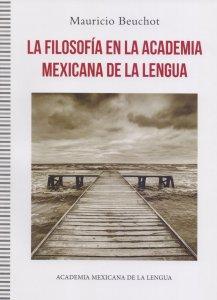 La Filosofía en la Academia Mexicana de la Lengua