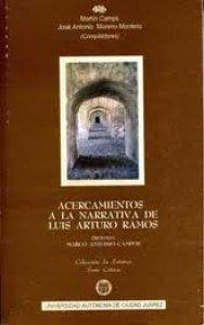 Acercamientos a la narrativa de Luis Arturo Ramos