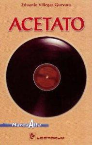 Acetato (A las orillas del asfalto y El blues del chavo banda)