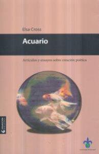 Acuario : artículos y ensayos sobre creación poética