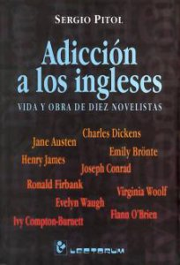 Adicción a los ingleses : vida y obra de diez novelistas