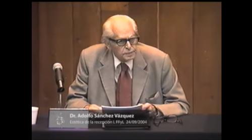 Adolfo Sánchez Vázquez. 2. La Estética de la Recepción (I) 24/09/2004