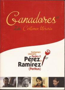 Ganadores del segundo certamen Pedro F. Pérez y Ramírez