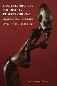 Canciones populares y literatura de África oriental. Vínculos artísticos e identitarios