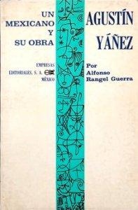 Un mexicano y su obra : Agustín Yáñez