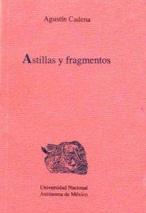 Astillas y fragmentos