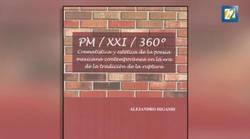 Lo mejor de las letras - Alejandro Higashi desmenuza la poesía mexicana del siglo XXI
