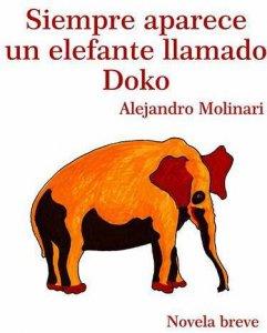 Siempre aparece un elefante llamado Doko