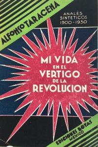 Mi vida en el vértigo de la Revolución