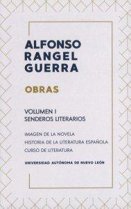Obras : Volumen I : Senderos literarios