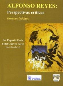 Alfonso Reyes: perspectivas críticas : ensayos inéditos