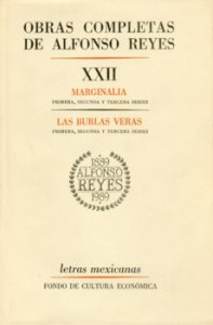 Obras completas de Alfonso Reyes, XXII. Marginalia, Las burlas veras