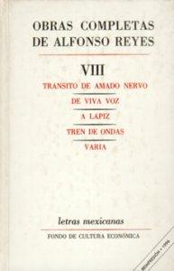 Obras completas VIII: Tránsito de Amado Nervo, De viva voz, A lápiz, Tren de ondas, Varia