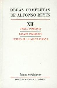 Grata compañia. Pasado inmediato. Letras de la Nueva España